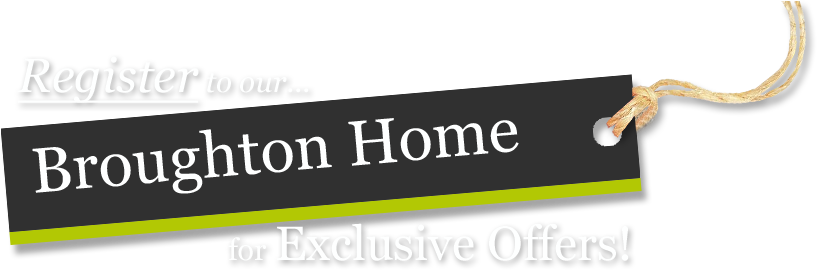 Register for Broughton Home offers